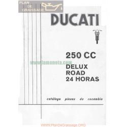 Ducati 250 De Luxe Road Y 24 Horas Despiece