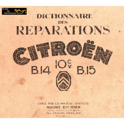 Citroen 10cv B14 B15 Dictionnaire Reparations