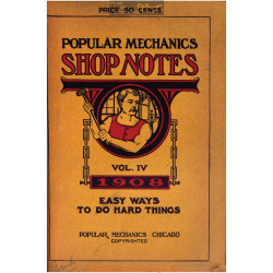 Shop Notes 1908 Popular Mechanics Volume4 1908