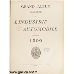 Grand Album Illustre 1900 De L Industrie Automobile Pour L Annee 1900