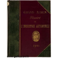 Grand Album Illustre 1903 De L Industrie Automobile Pour L Annee 1903