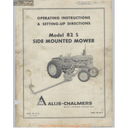 Allis Chalmers 82 S Side Mounted Mower Operating Instructions