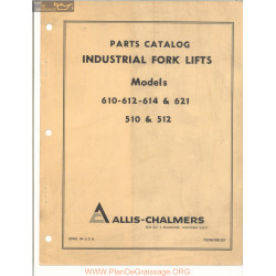 Allis Chalmers Models 610 612 613 614 621 510 And 512 Parts Catalog