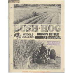 Bush Hog 305 306 Owners Maual October 1976