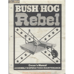 Bush Hog Rebel Owner Manual February 1978