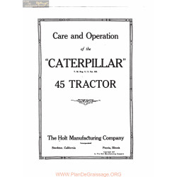 Caterpillar 45 Tractor Care And Operation 1917