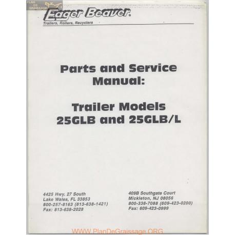 Eager Beaver Trailer Models 25glb 25glbl Part And Service Manual
