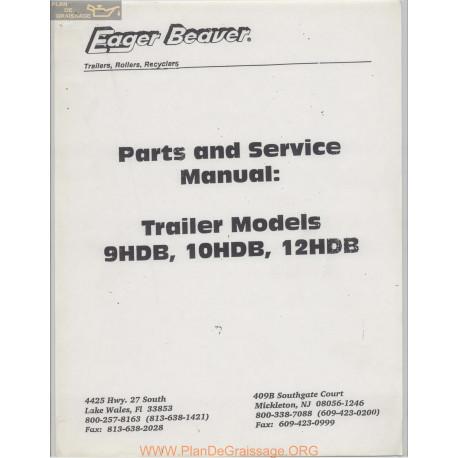 Eager Beaver Trailer Models 9hdb 10hdb 12hdb Part And Service Manual