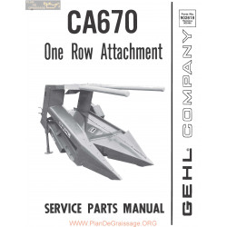 Gehl Ca670 One Row Attachment Service Parts Manual