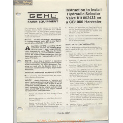 Gehl Cb1000 Harvester Instruction To Install Hydraulic Selector February 1982