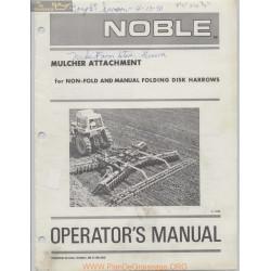 Noble Mulcher Attachment Operators Manual