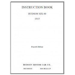 Hudson 1915 Hudson Six 40 Instruction Book