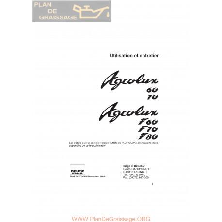 Deutz Agrolux 60 F60 70 F70 80 F80 Utilisation Entretien